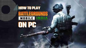 how-to-play-battlegrounds-mobile-india-on-pc